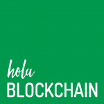 Hola Blockchain